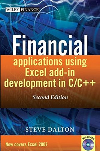 Financial Applications using Excel Add-in Development in C / C++ (The Wiley Finance Series)