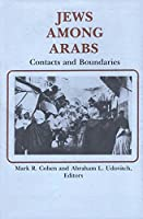 Jews Among Arabs: Contacts and Boundaries