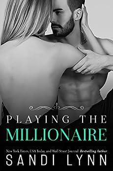 Playing The Millionaire by [Lynn, Sandi]