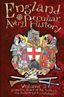 England Volume 2 (Very Peculiar History) by Professor of Cardiovascular Medicine Ian Graham(2013-04-27)