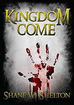 Kingdom Come: Believing Magic Series by [Shelton, Shane]