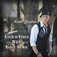 Rock-N-Blues With Good News