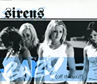 Baby (Off the Wall), Part 2 by Sirens (2004-10-12)