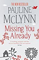 Missing You Already: A heart-breaking novel of honesty and raw emotion