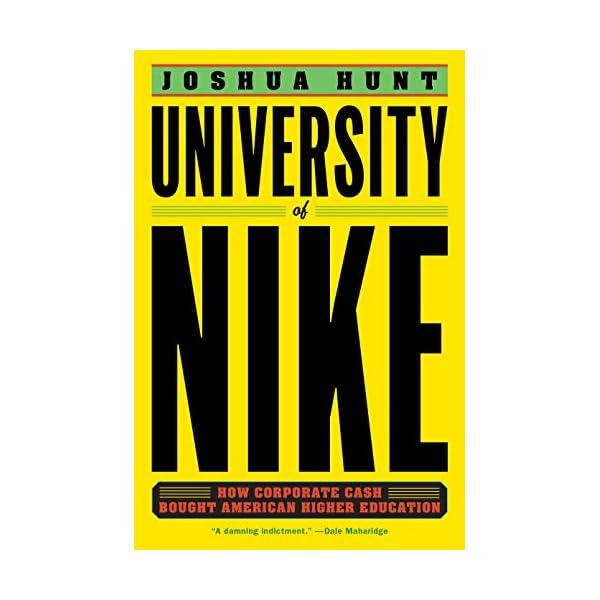 University of Nike: How ...の商品画像
