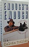 Enough's Enough: And Other Rules of Life