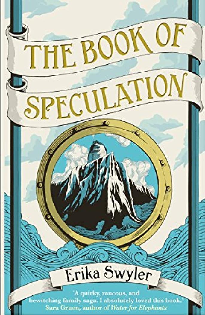 メタリック道雄弁なThe Book of Speculation (English Edition)