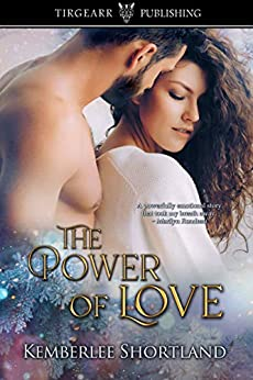 The Power of Love by [Shortland, Kemberlee]