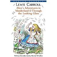 Alice's Adventures in Wonderland & Through the Looking-Glass (Bantam Classics)
