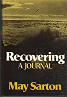 Recovering: A Journal, 1979-1980