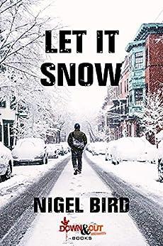 Let It Snow by [Bird, Nigel]