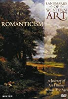 Landmarks of Western Art: Romanticism [DVD] [Import]