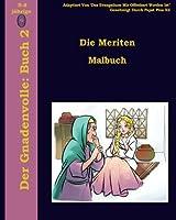 Die Meriten Malbuch (Gnadenvolle)