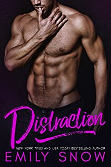 Distraction (Friction Book 2) by [Snow, Emily]