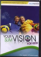 Your Slim Vision for Kids