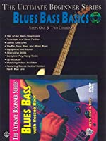 Blues Bass Basics (The Ultimate Beginner Series)