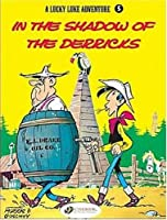 A Lucky Luke Adventure: In the Shadows of the Derricks