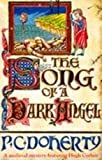 The Song of a Dark Angel (Hugh Corbett Mysteries, Book 8): Murder and treachery abound in this gripping medieval mystery (Hugh Corbett Mysteries 08)