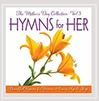 Mother's Day Collection 3: Hymns for Her
