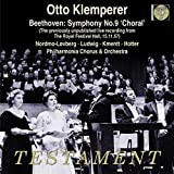 ベートーヴェン : 交響曲 第9番 「合唱」 (Beethoven : Symphony No.9 'Choral' (The previously unpublished live recording from The royal Festival Hall, 15.11.57) / Nordmo-Lovberg | Ludwig | Kmentt | Hotter | Otto Klemperer | Philharmonia Chorus & Orchestra) [Import] [日本語帯・解説付]
