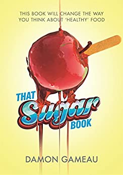 That Sugar Book by [Gameau, Damon]
