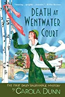 Death at Wentwater Court (Daisy Dalrymple Mysteries)