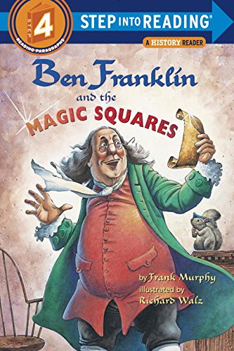Ben Franklin and the Magic Squares (Step Into Reading Step 4)の詳細を見る
