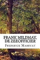 Frank Mildmay, De Zeeofficier