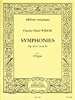 Charles-Marie Widor: Symphonie For Organ No.8 Op.42 No.4. For オルガン