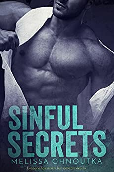 Sinful Secrets by [Ohnoutka, Melissa]