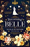 Becoming Belle (English Edition)