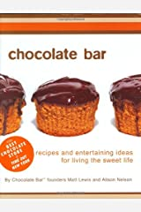 Chocolate Bar (Stonesong Press Books) ハードカバー