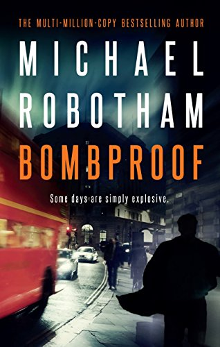 Bombproof By Robotham Michael