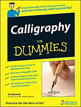Calligraphy For Dummies by [Bennett, Jim]