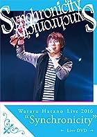 """Wataru Hatano Live2016 """"Synchonicity"""" Live"""