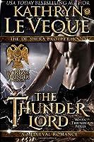 The Thunder Lord (Lords of Thunder: The de Shera Brotherhood)