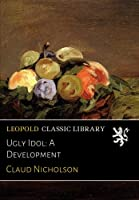 Ugly Idol: A Development