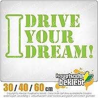 I Drive your Dream - 3つのサイズで利用できます 15色 - ネオン+クロム! ステッカービニールオートバイ