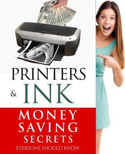Printers & Ink (Money Saving S...