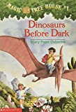 Dinosaurs Before Dark (Magic Tree House
