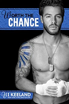Worth the Chance (MMA Fighter Series Book 2) by [Keeland, Vi]