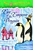 Eve of the Emperor Penguin (Magic Tree House)