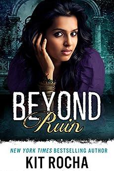 Beyond Ruin (Beyond, #7) by [Rocha, Kit]