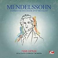Mendelssohn: Symphony No 4 in a Major Op 90 Italia