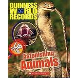 Guinness World Records: Astonishing Animals up Close