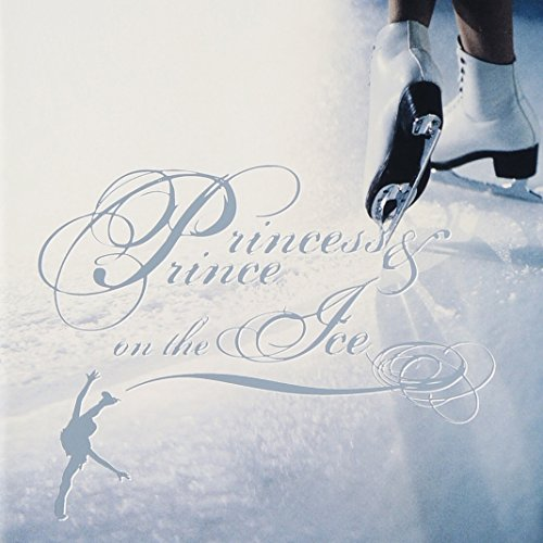 プリンセス&プリンス オン ジ アイスの詳細を見る