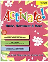 Activate! Apr/May 08: Music, Movement and More!