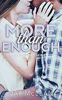 More Than Enough (More Than Series, Book 5) by [McLean, Jay]