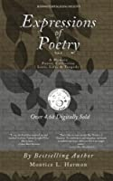 Expressions of Poetry: A Memoir Poetry Collection: Love, Life & Tragedy