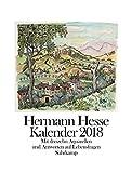 Hermann Hesse Kalender 2018: Mit dreizehn Aquarellen und Antworten auf Lebensfragen